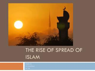 The Rise of Spread of Islam