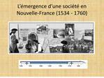 L  mergence d une soci t  en Nouvelle-France 1534 - 1760