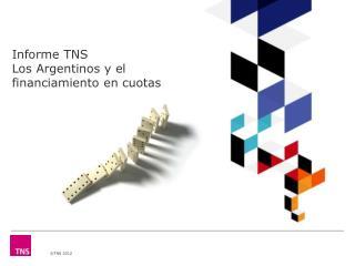 Informe TNS Los Argentinos y el financiamiento en cuotas