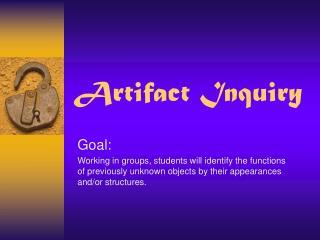 Artifact Inquiry