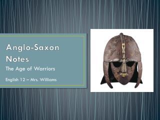Anglo-Saxon Notes