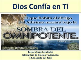 Dios Conf�a en Ti