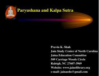 Paryushana  and Kalpa Sutra