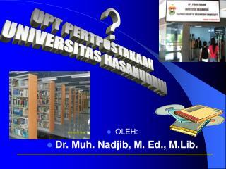 UPT PERTPUSTAKAAN UNIVERSITAS HASANUDDIN