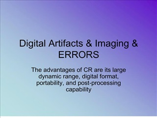 Digital Artifacts  Imaging  ERRORS