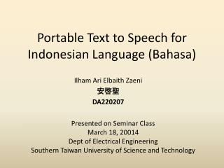 Portable Text to Speech for Indonesian Language (Bahasa)