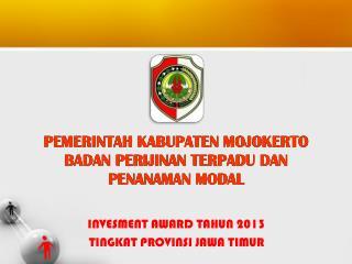 INVESMENT AWARD TAHUN 2013 TINGKAT PROVINSI JAWA TIMUR