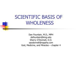 SCIENTIFIC BASIS OF WHOLENESS