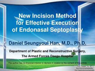 New Incision  Method  for  Effective Execution  of  Endonasal Septoplasty