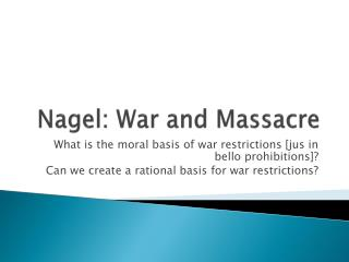Nagel: War and Massacre
