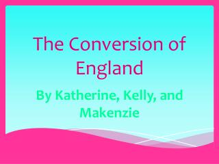 The Conversion of England