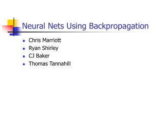 Neural Nets Using Backpropagation