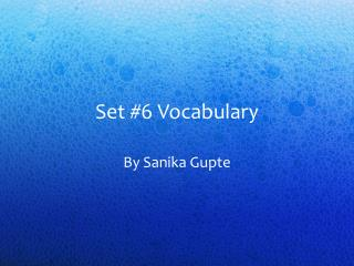 Set #6 Vocabulary