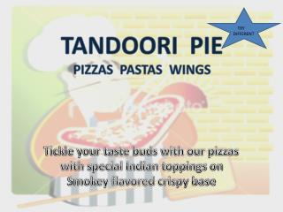 Tickle your taste buds with our pizzas with special Indian toppings on Smokey flavored crispy base