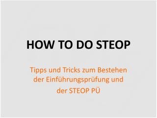 HOW TO DO STEOP