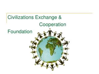 Civilizations Exchange &                        Cooperation Foundation