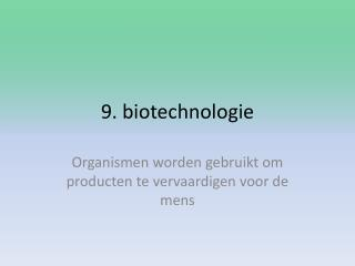 9. biotechnologie