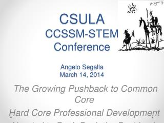 CSULA CCSSM-STEM  Conference Angelo Segalla March 14, 2014