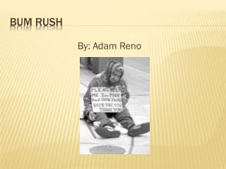 Bum Rush