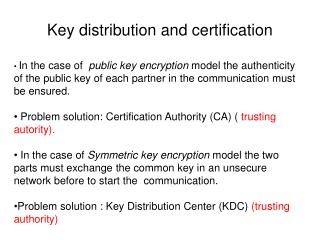 Key distribution and certification
