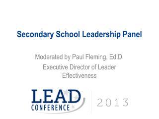 Secondary School Leadership Panel