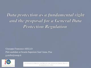 Data protection as a fundamental right and the proposal for a General Data Protection Regulation