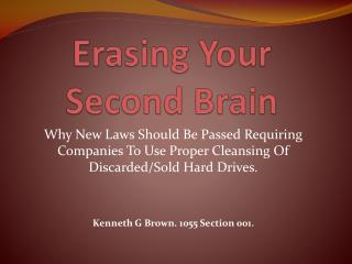 Erasing Your Second Brain