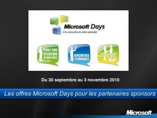 Les offres Microsoft  Days  pour les partenaires sponsors