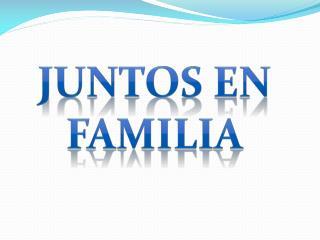 Juntos en familia