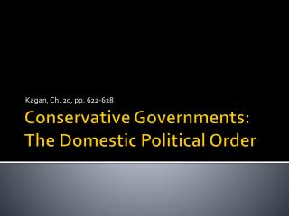 Conservative Governments: The Domestic Political Order