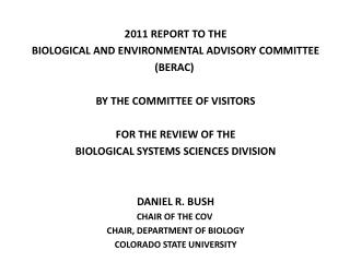 2011 REPORT  TO THE  BIOLOGICAL AND ENVIRONMENTAL ADVISORY COMMITTEE (BERAC )