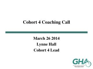 Cohort  4  Coaching Call