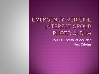 Emergency Medicine interest group  Photo Album