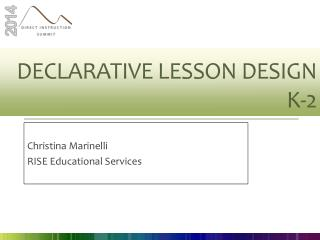 Declarative Lesson Design  K-2