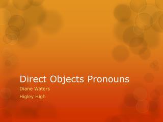 Direct  Objects Pronouns