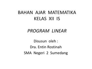 BAHAN  AJAR  MATEMATIKA KELAS  XII  IS PROGRAM  LINEAR