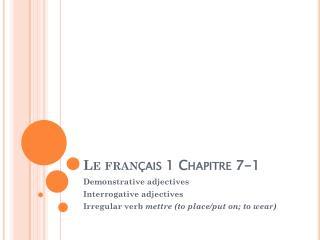 Le  fran çais  1  Chapitre  7-1