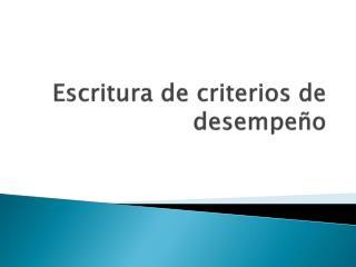 Escritura de criterios de desempeño