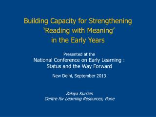 Building Capacity for Strengthening  'Reading with Meaning'  i n the Early Years