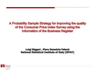 A Probability Sample Strategy for improving the quality of the ...
