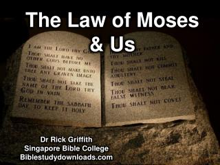 The Law of Moses & Us