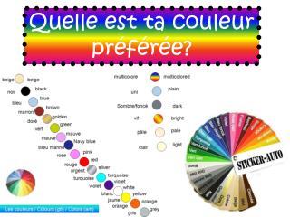 Quelle est ta couleur pr�f�r�e?