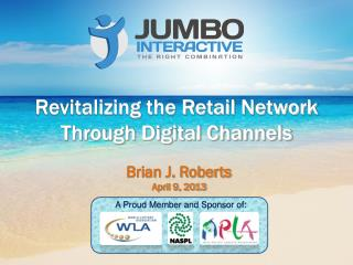 Revitalizing the Retail Network Through Digital Channels