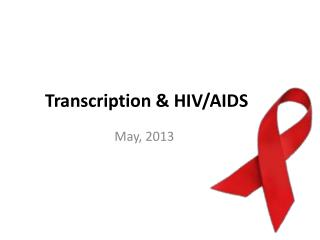 Transcription & HIV/AIDS