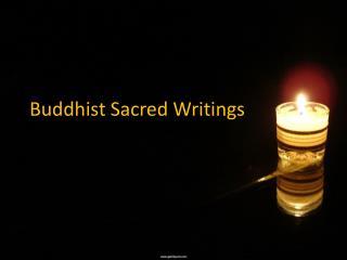 Buddhist Sacred Writings