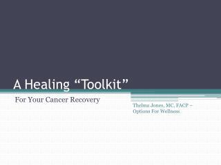 A Healing �Toolkit�