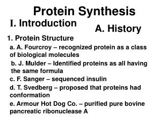 a. A. Fourcroy – recognized protein as a class of biological molecules