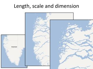 Length, scale and dimension