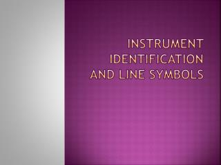 Instrument identification and line symbols