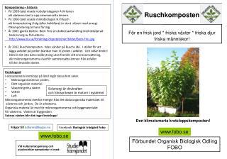 Ruschkomposten För en frisk jord * friska växter * friska djur  friska människor!